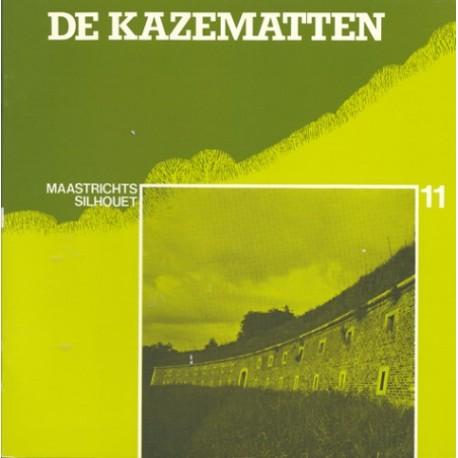 11. De Kazematten *