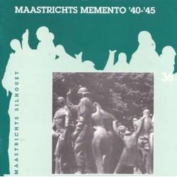 36. Maastrichts Memento '40 - '45*