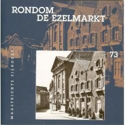 73. Rondom de Ezelenmarkt *
