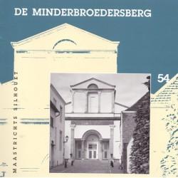 54. De Minderbroedersberg