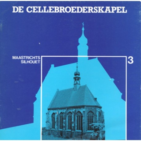 03. De Cellebroederskapel