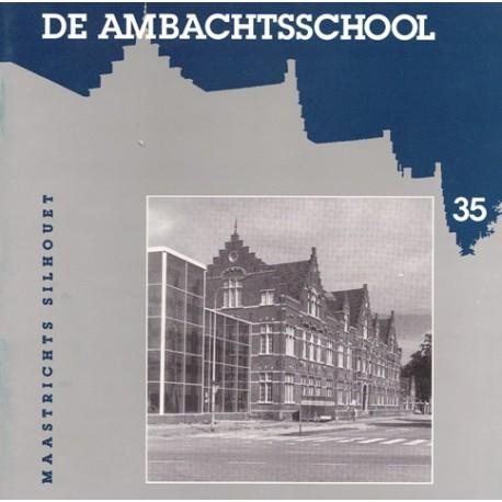 35. De Ambachtsschool