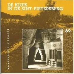 69. De kluis in de St. Pietersberg